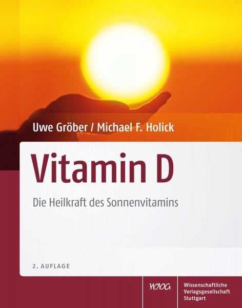 Vitamin D - Die Heilkraft des Sonnenvitamins