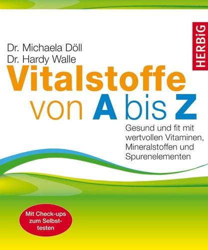 Vitalstoffe von A bis Z