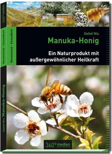 Manuka-Honig - Ein Naturprodukt mit außergewöhnlicher Heilkraft
