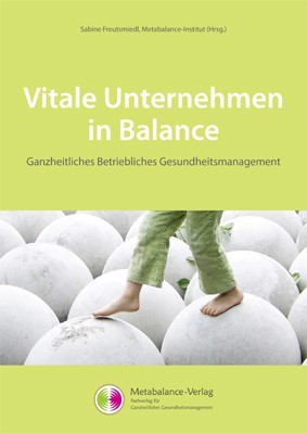 Vitale Unternehmen in Balance