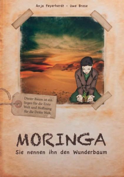 Moringa - Sie nennen ihn den Wunderbaum