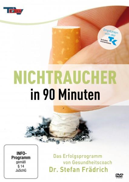 Nichtraucher in 90 Minuten - Das Erfolgsprogramm von Gesundheitscoach Dr. Stefan Frädrich