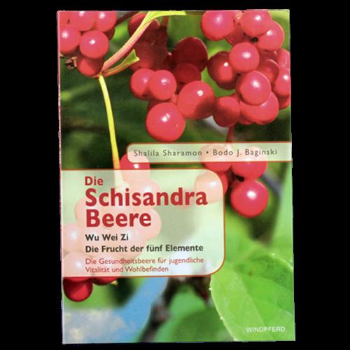 Die Schisandra Beere - Wu Wei Zi - Die Frucht der fünf Elemente